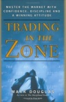 Trading in the Zone - Mark Douglas